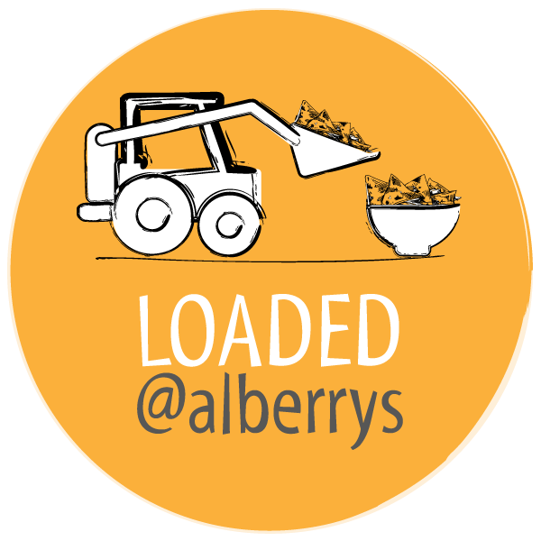 Loaded at Alberrys